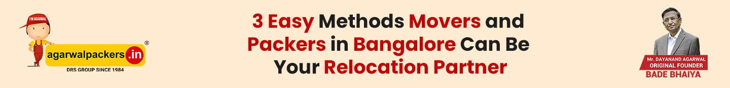 3 Easy Methods Movers and Packers in Bangalore Can Be Your Relocation Partner
