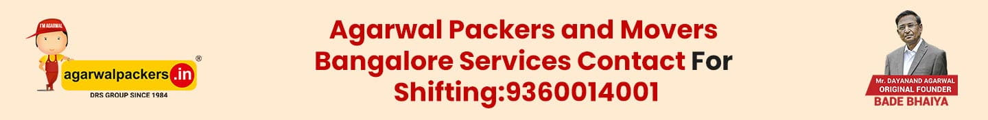 Agarwal Packers and Movers Bangalore Services