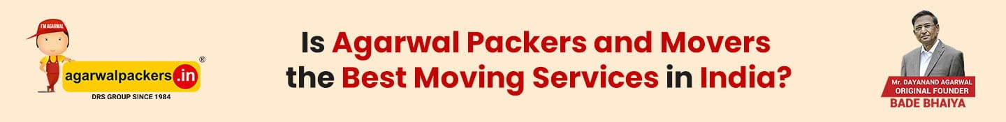 Agarwal Packers and Movers is the best moving services in India?