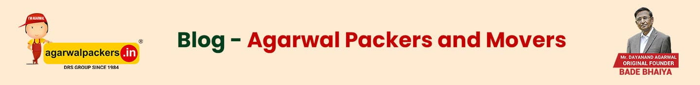 Blog - Agarwal Packers and Movers