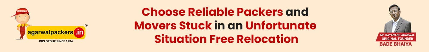 Choose Reliable Packers and Movers stuck in an unfortunate situation Free Relocation