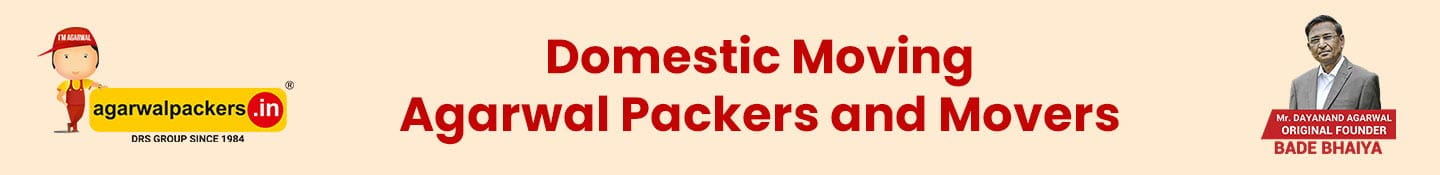 Domestic Moving-Agarwal Packers and Movers