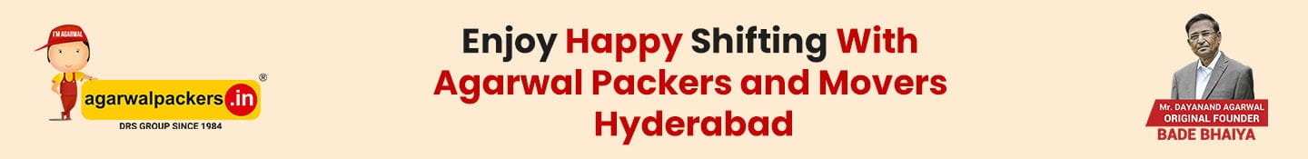 Enjoy Happy Shifting with Agarwal Packers and Movers Hyderabad