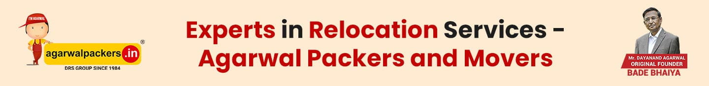 Experts in Relocation Services -Agarwal Packers and Movers