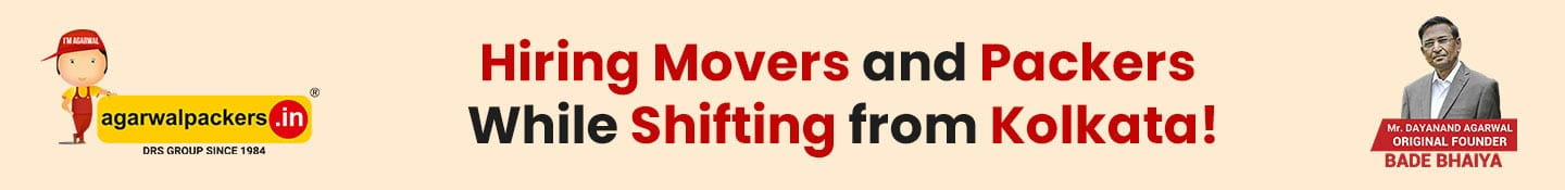 Hiring Movers and Packers While Shifting from Kolkata!
