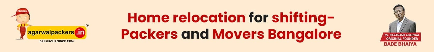 Home relocation for shifting - Packers and Movers Bangalore