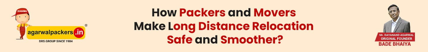 How Packers and Movers Make Long Distance Relocation Safe and Smoother?