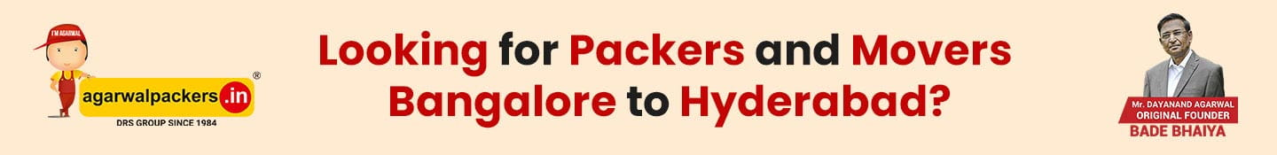 Best Packers and Movers Bangalore to Hyderabad