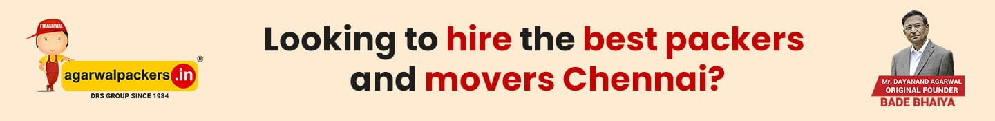 Looking to Hire the Best Packers and Movers Chennai?