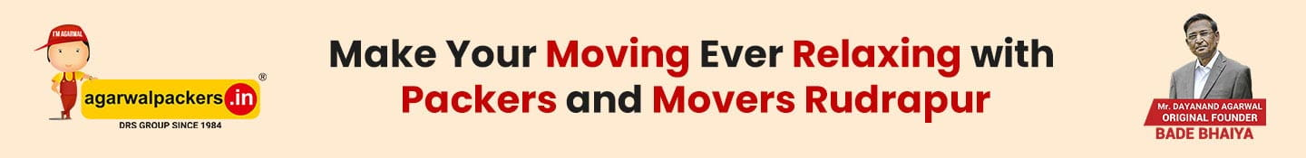 Make Your Moving Ever Relaxing with Packers and Movers Rudrapur