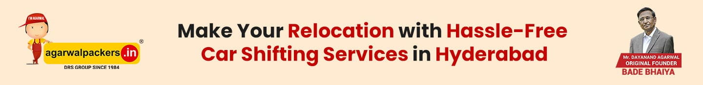 Make Your Relocation with Hassle Free Car Shifting Services in Hyderabad
