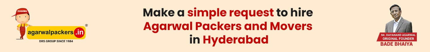 Make a simple request to hire Agarwal Packers and Movers in Hyderabad