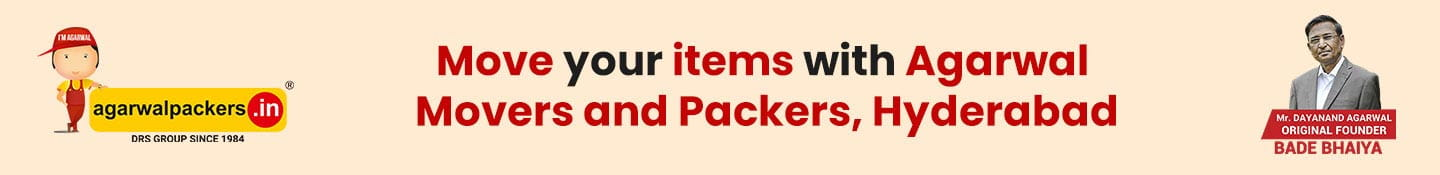 Move your items with Agarwal Packers and Movers Hyderabad