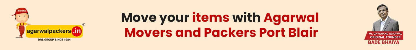 Move Your Items With Agarwal Packers and Movers Port Blair