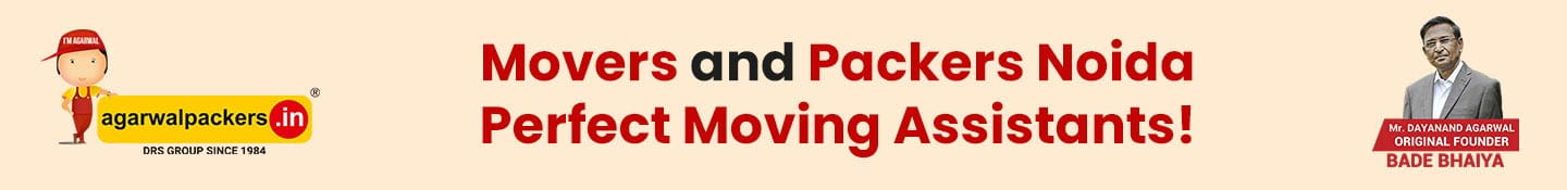 Movers and Packers Noida; Perfect Moving Assistants!