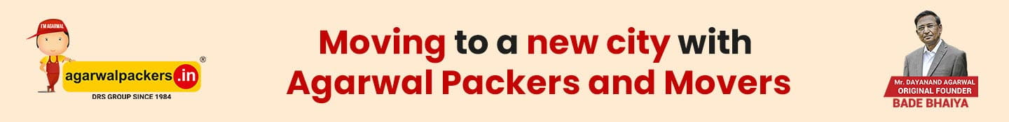 Moving to a New City With Agarwal Packers and Movers