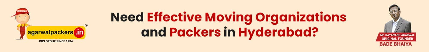 Need effective moving organizations and packers in Hyderabad?