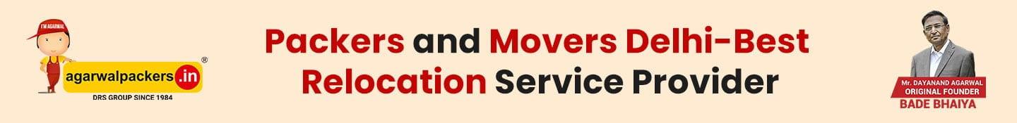 Packers and Movers Delhi-Best Relocation Service Provider