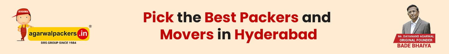 Pick the best Packers and Movers in Hyderabad