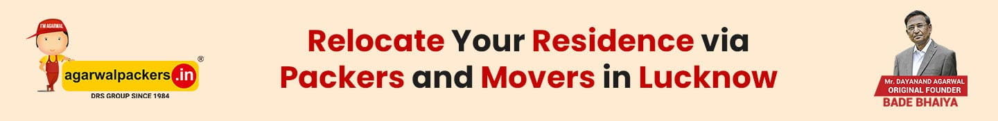 Relocate Your Residence via Packers and Movers in Lucknow Service