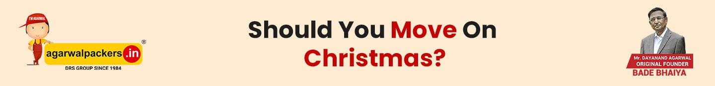 Should You Move On Christmas