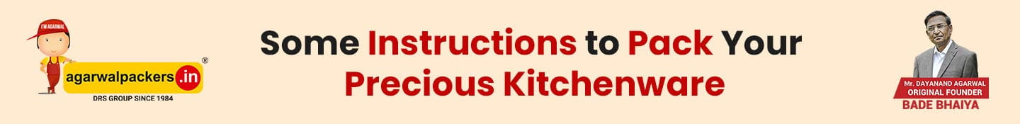 Some Instructions to Pack Your Precious Kitchenware