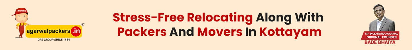 Stress-Free Relocating Along With Packers And Movers In Kottayam