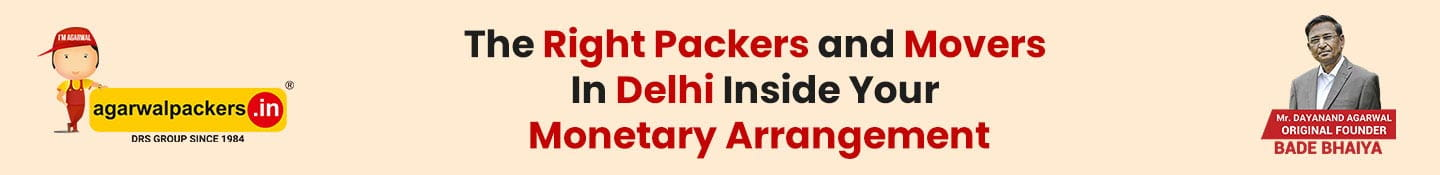 The Right Packers and Movers In Delhi Inside Your Monetary Arrangement