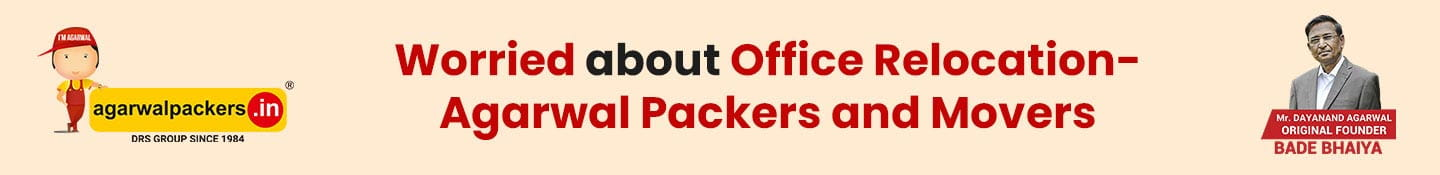 Worried About Office Relocation-Agarwal Packers and Movers